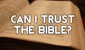can-i-trust-the-bible1-1030x600